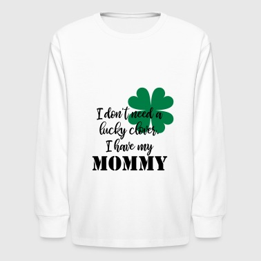 Lucky Clover Mommy - Kids' Long Sleeve T-Shirt