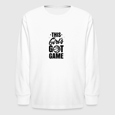 Basketball - This Girl´s Got Game. Woman. Girls. - Kids' Long Sleeve T-Shirt