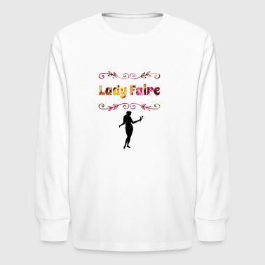 Lady Faire - Kids' Long Sleeve T-Shirt