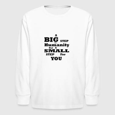 Statement Big Step for Humanity - Kids' Long Sleeve T-Shirt