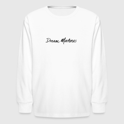 dream machine - Kids' Long Sleeve T-Shirt