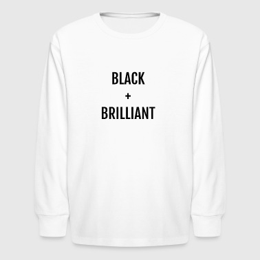 Black + Brilliant - Kids' Long Sleeve T-Shirt