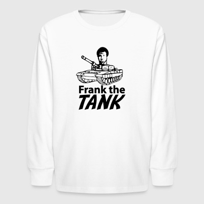 Frank The Tank - Kids' Long Sleeve T-Shirt