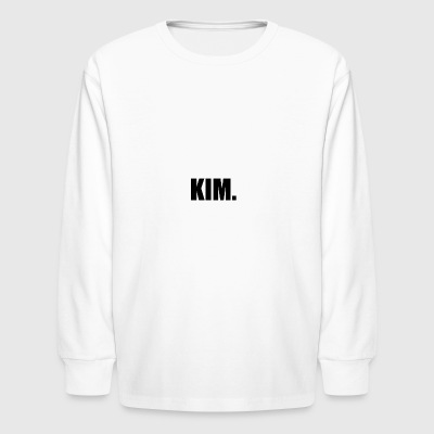 KIM. - Kids' Long Sleeve T-Shirt