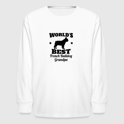 World's Best French Bulldog Grandpa - Kids' Long Sleeve T-Shirt