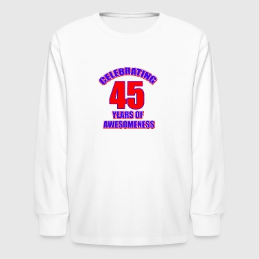 45 birthday design - Kids' Long Sleeve T-Shirt