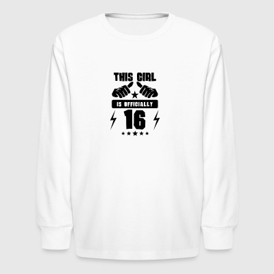 This Girl Is Officially 16 - Kids' Long Sleeve T-Shirt