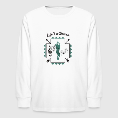 Live's a Dance - Kids' Long Sleeve T-Shirt