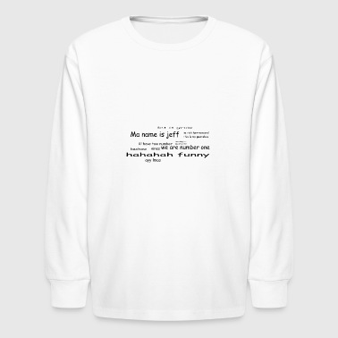 The dankest clothing. - Kids' Long Sleeve T-Shirt