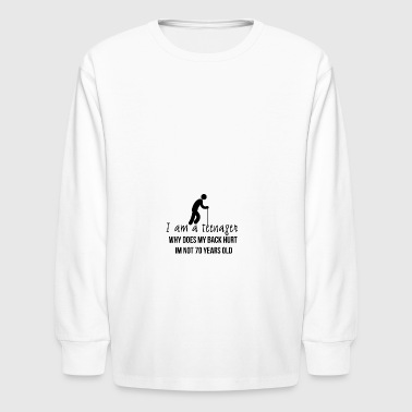 I am a teenager - Kids' Long Sleeve T-Shirt