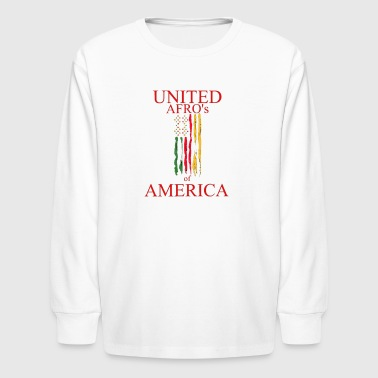 UNITED AFRO'S OF AMERICA - Kids' Long Sleeve T-Shirt