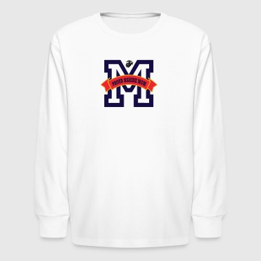 Proud Marine Mom - M - Kids' Long Sleeve T-Shirt