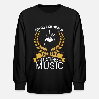 Playing Bagpipes Rich Therapy Bagpipe Player Music Gift - Kids' Longsleeve Shirt