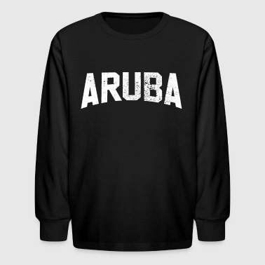 Aruba aruba - Kids' Long Sleeve T-Shirt