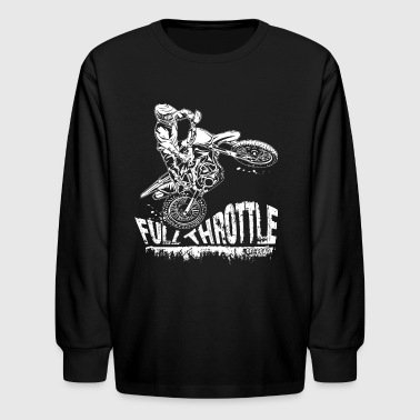 Dirt Biker Full Throttle - Kids' Long Sleeve T-Shirt