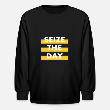 Seize the day - Kids' Longsleeve Shirt