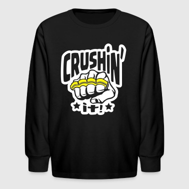 Crushin' it, or Crushing it! Brass Knuckles Style - Kids' Long Sleeve T-Shirt