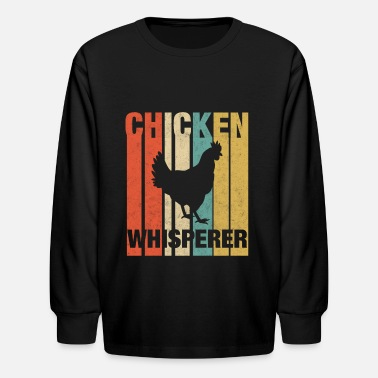 The Chicken Whisperer Chicken Whisperer - Kids' Long Sleeve T-Shirt