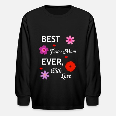 Best Foster Mom With Love - Kids' Longsleeve Shirt