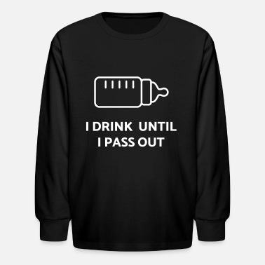 Quotes Baby Baby Drink Passout Quote - Kids' Long Sleeve T-Shirt