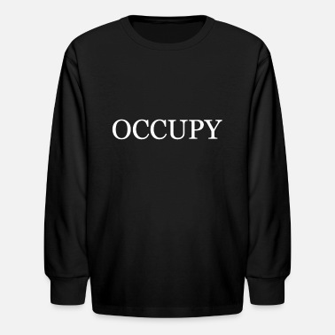 Occupy OCCUPY - Kids' Longsleeve Shirt