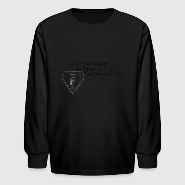 I Can't Stop Myself - Kids' Long Sleeve T-Shirt