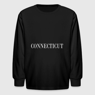 Funny Connecticut Connecticut - Kids' Long Sleeve T-Shirt