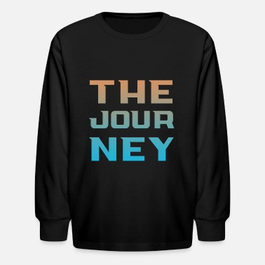 Journey the journey - Kids' Longsleeve Shirt