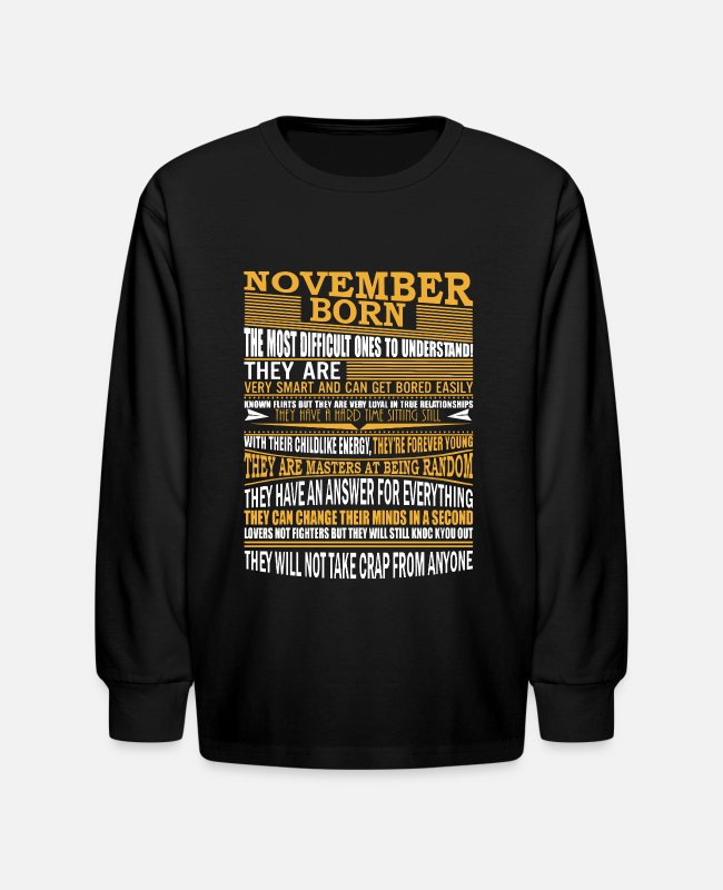 Born In Long-Sleeved Shirts - November Born The Most Difficult Ones To See - Kids' Longsleeve Shirt black