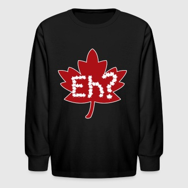 Eh Canada day - Kids' Long Sleeve T-Shirt