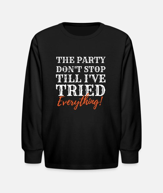 Happy Thanksgiving Long-Sleeved Shirts - Thanksgiving T Shirt Family Dinner Quote Party Don't Stop - Kids' Longsleeve Shirt black