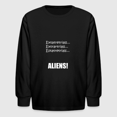 Ancient Aliens Theory Funny Ancient Alien Spelling - Kids' Long Sleeve T-Shirt