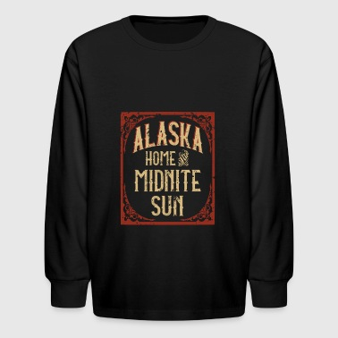 Alaska Home of the Midnite Sun - Kids' Long Sleeve T-Shirt