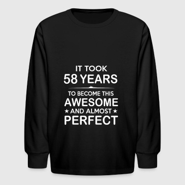 It took 58 years to become this awesome - Kids' Long Sleeve T-Shirt