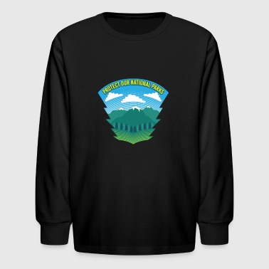 Protect Our National Parks - Nature Earth Wildlife - Kids' Long Sleeve T-Shirt