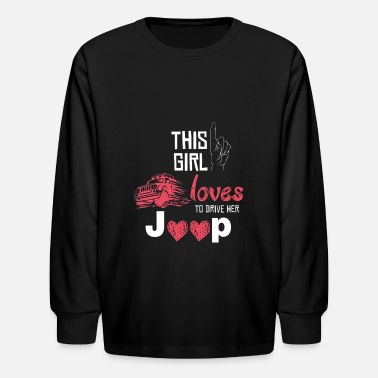 Jeep This Girl Love To Drive Her Jeep - Kids' Long Sleeve T-Shirt