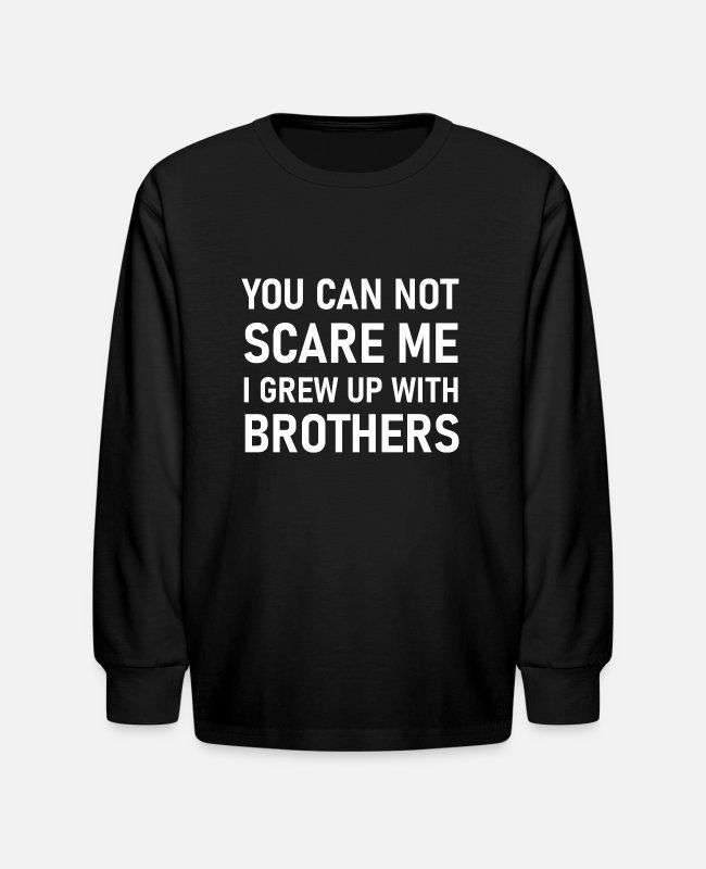 Brothers Long-Sleeved Shirts - I grew up with brothers - Kids' Longsleeve Shirt black
