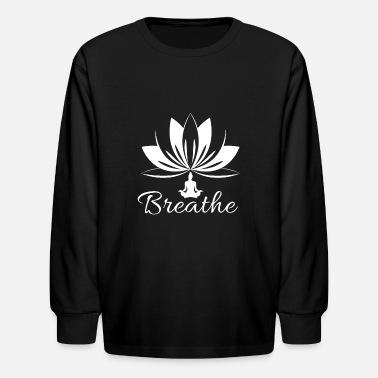 Breathe - happy peaceful thoughts yoga - Kids' Long Sleeve T-Shirt