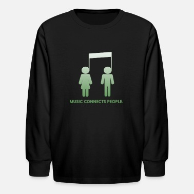 Music Connects People - Kids' Longsleeve Shirt