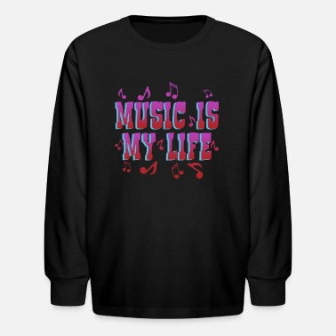 Life Force Music is Life life force, love, typography - Kids' Longsleeve Shirt