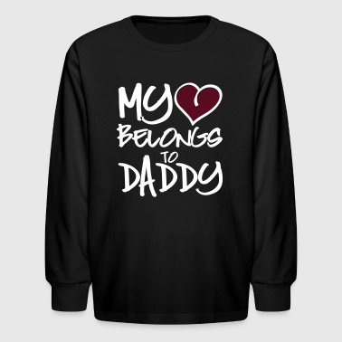 my heart belongs to daddy - Kids' Long Sleeve T-Shirt