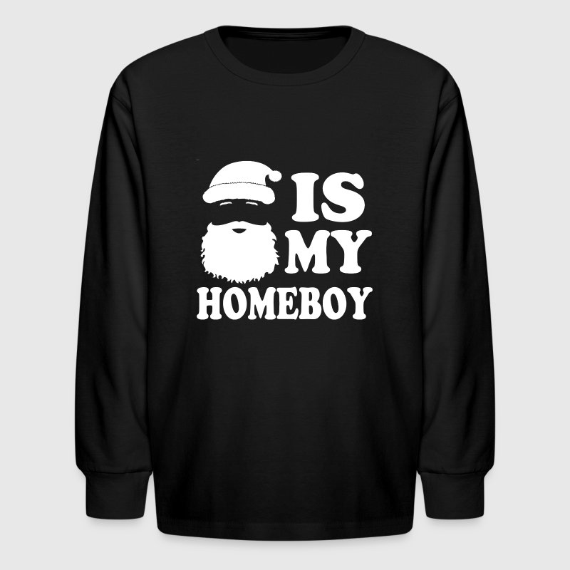Santa is my Homeboy funny  - Kids' Long Sleeve T-Shirt