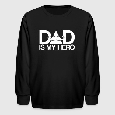 dad is my hero - Superhero-Daddy-Papa-Father's day - Kids' Long Sleeve T-Shirt