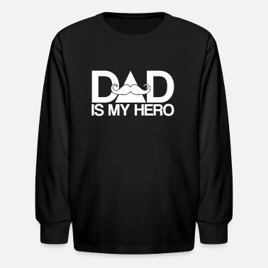 Hero dad is my hero - Superhero-Daddy-Papa-Father's day - Kids' Long Sleeve T-Shirt