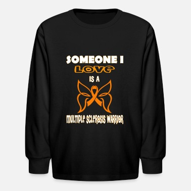 Sclerosis Multiple Sclerosis Awareness - Kids' Long Sleeve T-Shirt