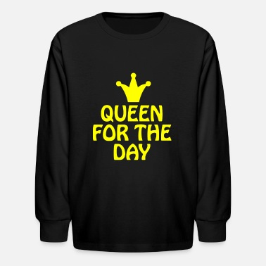Queen for the day - Kids' Longsleeve Shirt