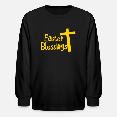 Christian EASTER blessings with a Christian cross - Kids' Long Sleeve T-Shirt