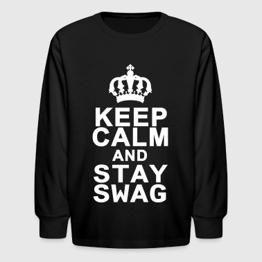 Keep Calm And Stay Swag - Kids' Long Sleeve T-Shirt