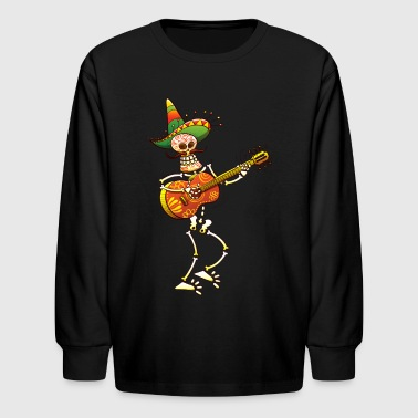 Mexican Skeleton Playing Guitar - Kids' Long Sleeve T-Shirt
