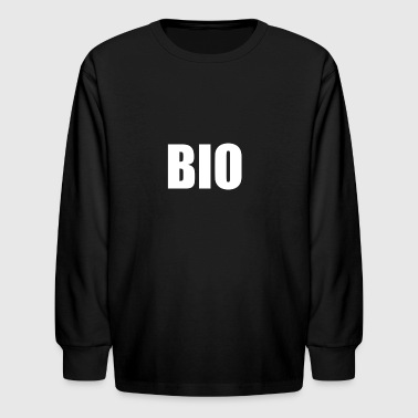 Bio BIO - Kids' Long Sleeve T-Shirt